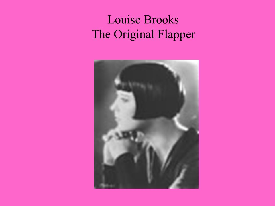 Louise Brooks The Original Flapper