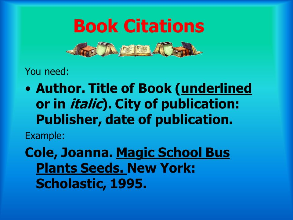 Magazine Citations You need: Author (if you can find it).