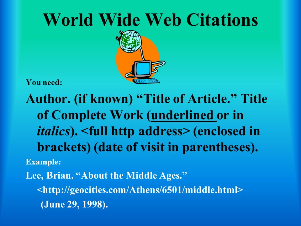 E-Mail Citations You need: Author.Subject line in posting.