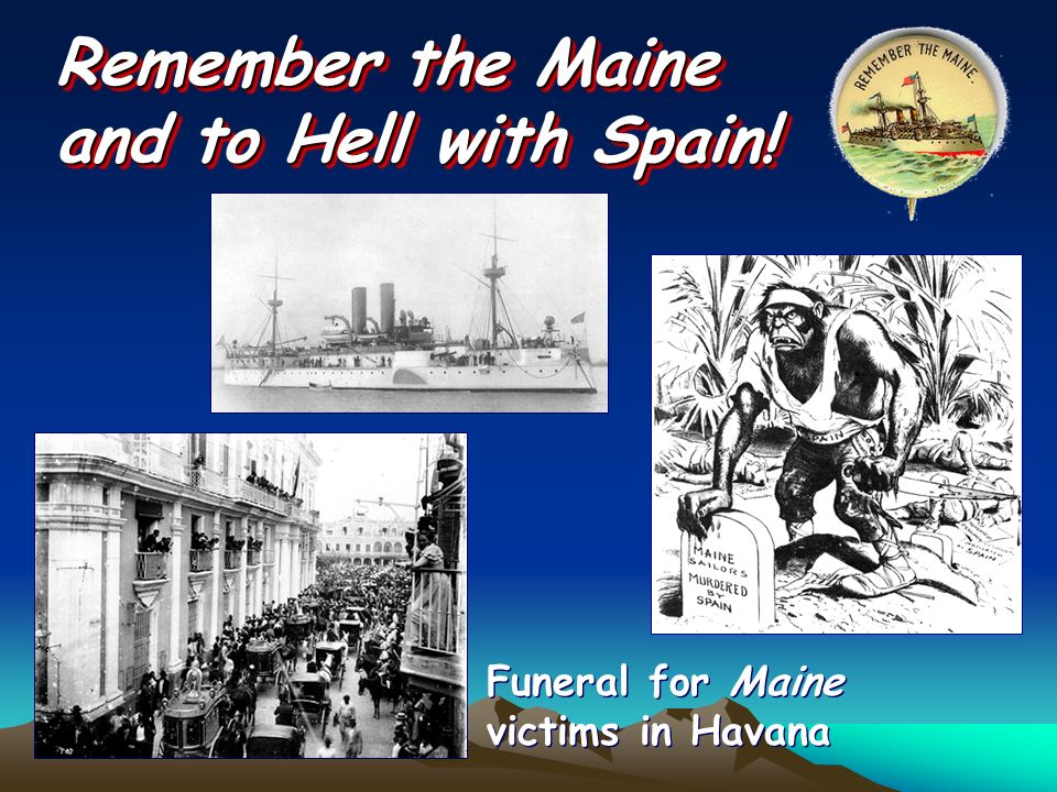 Remember the Maine and to Hell with Spain! Funeral for Maine victims in Havana