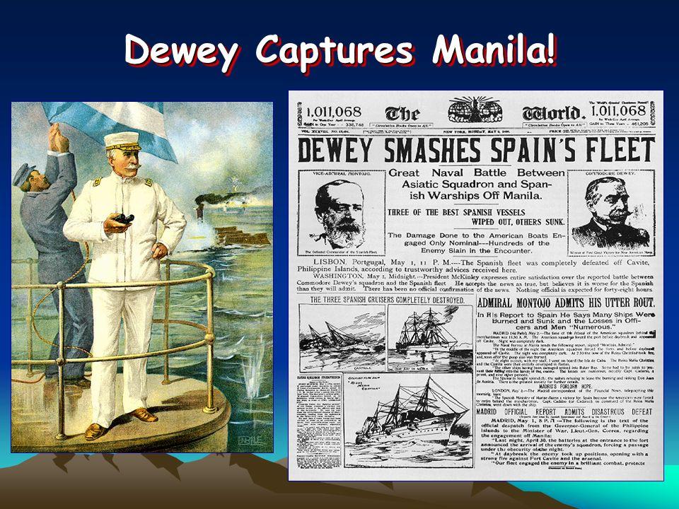 Dewey Captures Manila!