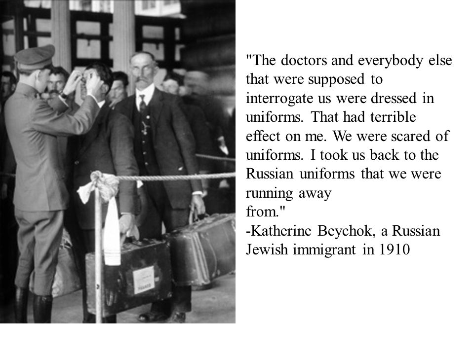 The doctors and everybody else that were supposed to interrogate us were dressed in uniforms.