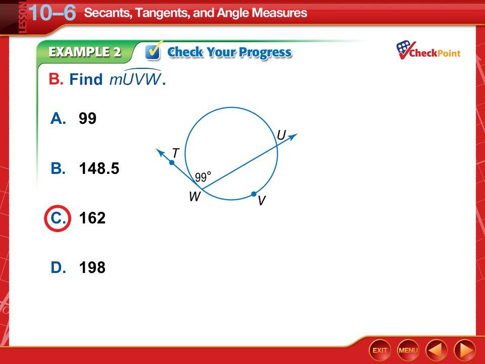Example 2 A.99 B.148.5 C.162 D.198 B.