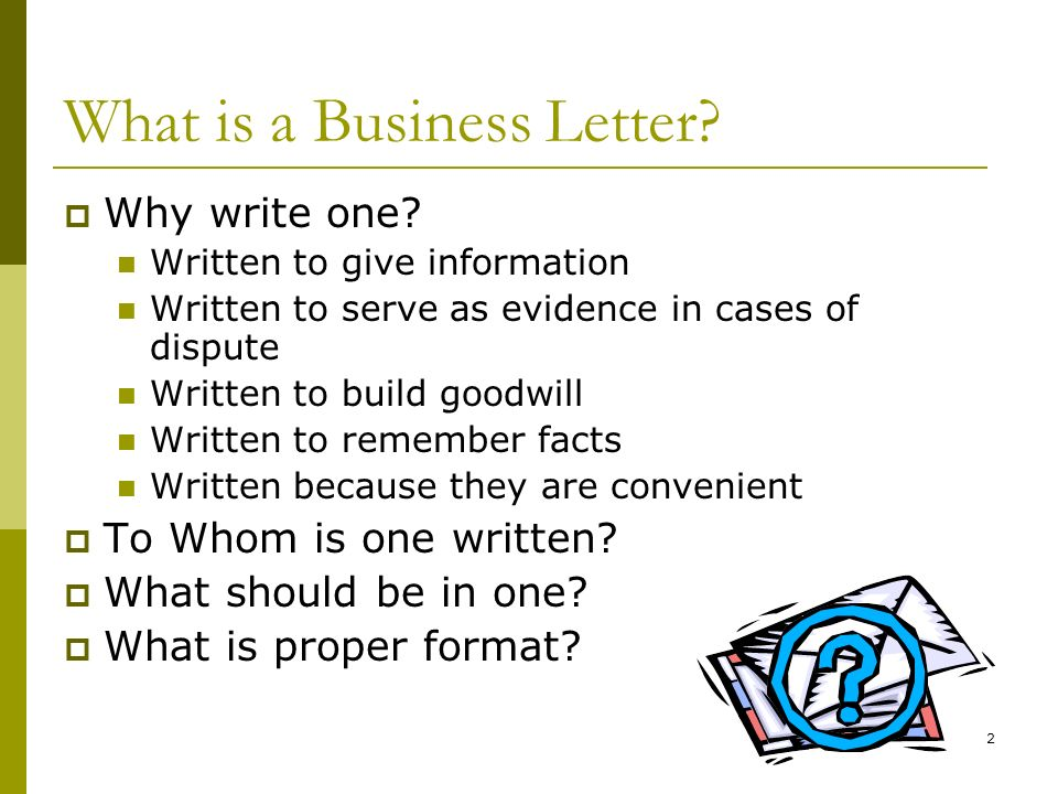 13 What are acceptable punctuation styles for a Business Letter.