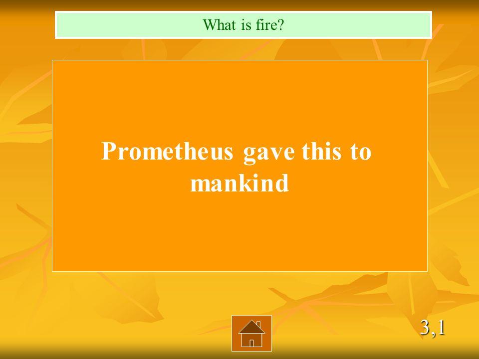 2,4 The titan who helped Zeus Who is Prometheus?