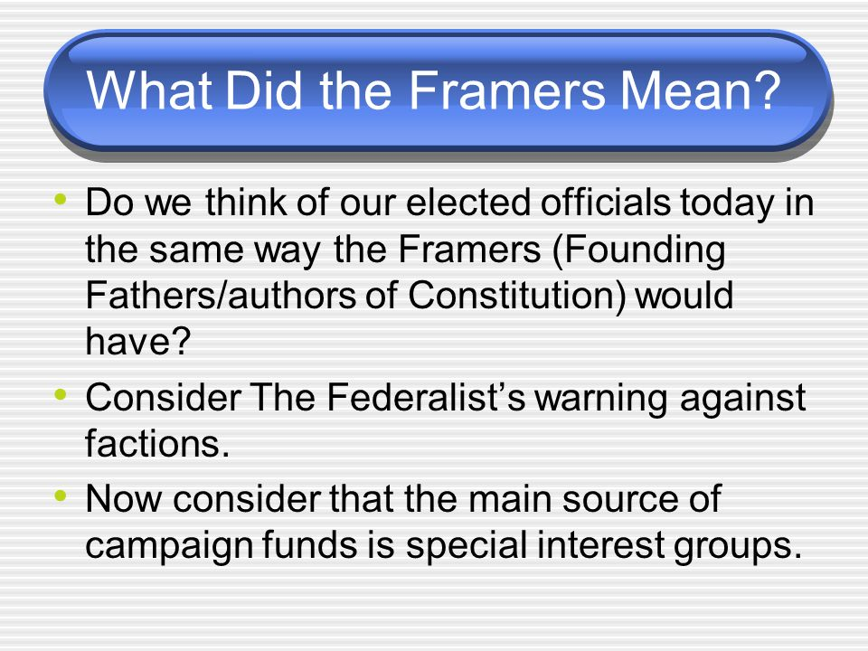 What Did the Framers Mean.