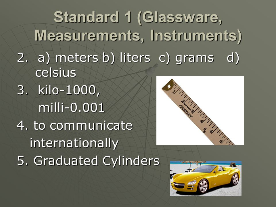 Standard 1 (Glassware, Measurements, Instruments) 2.