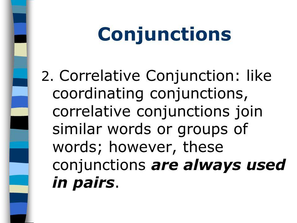 Conjunctions Ex.