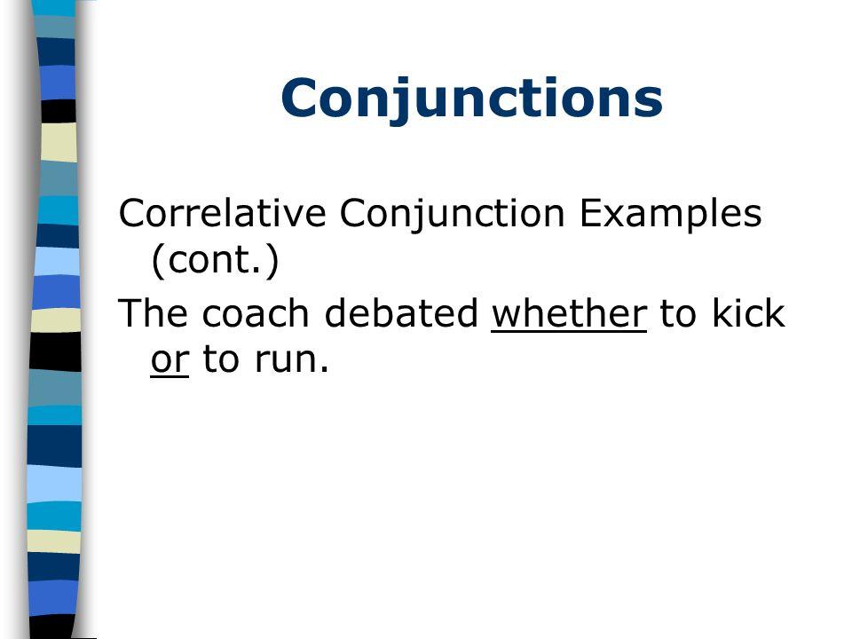 Conjunctions 3.