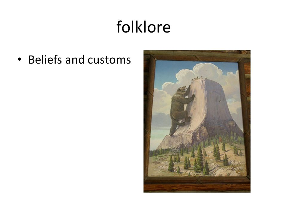 folklore Beliefs and customs