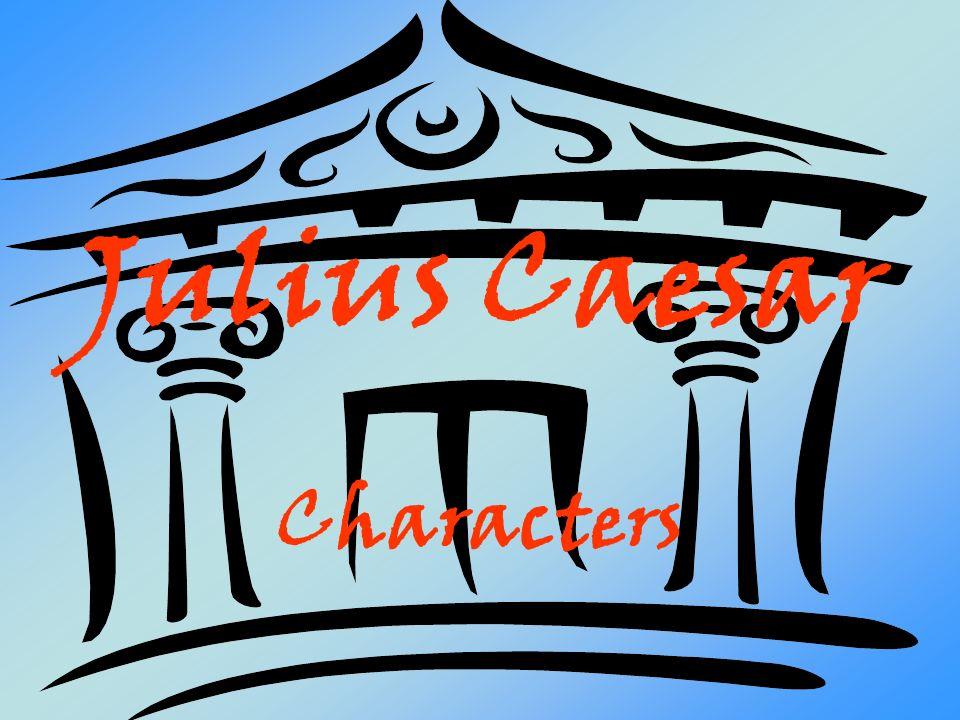 Julius Caesar Characters
