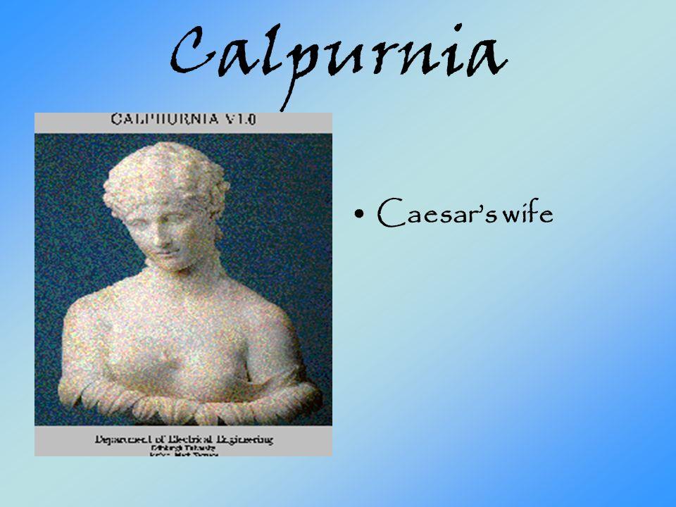 Calpurnia Caesars wife