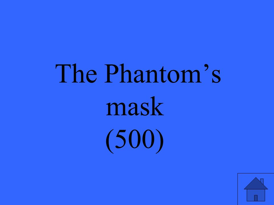 The Phantoms mask (500)
