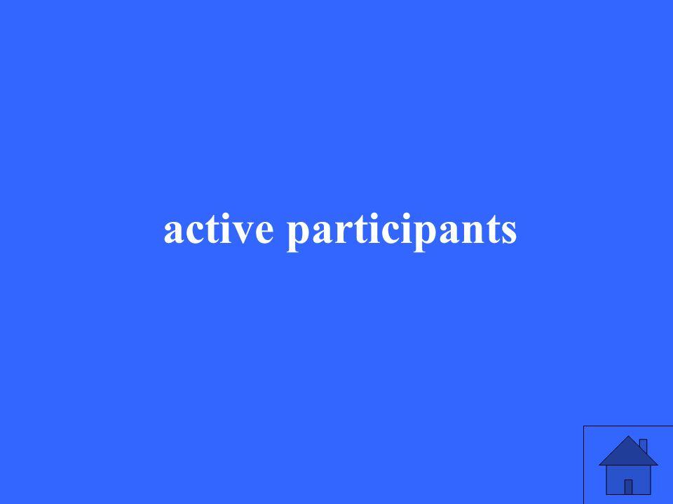 active participants