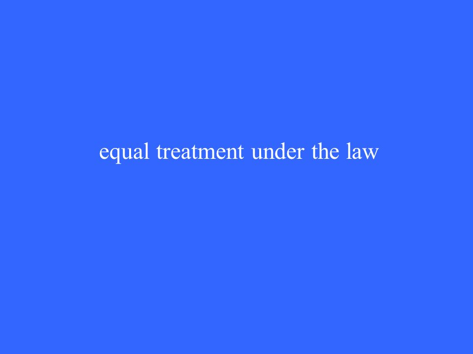 equal treatment under the law