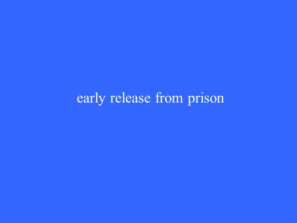 early release from prison