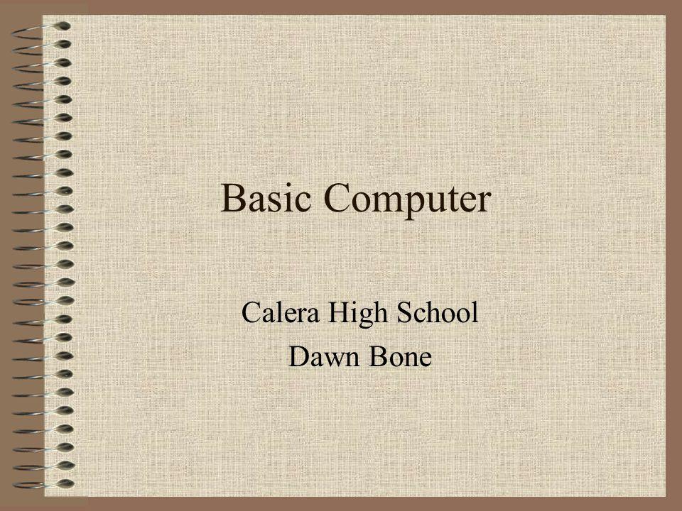 Basic Computer Calera High School Dawn Bone