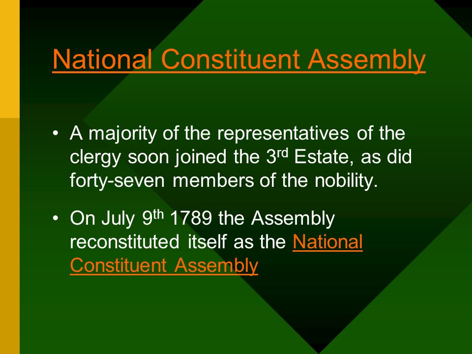 National Constituent Assembly A majority of the representatives of the clergy soon joined the 3 rd Estate, as did forty-seven members of the nobility.