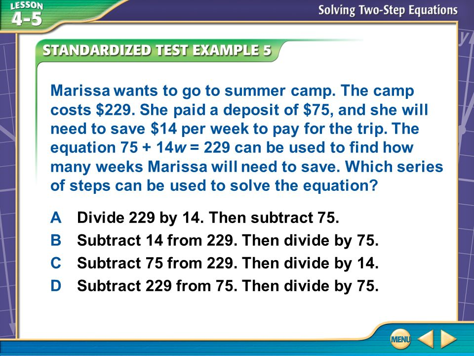 Example 5 Marissa wants to go to summer camp.The camp costs $229.
