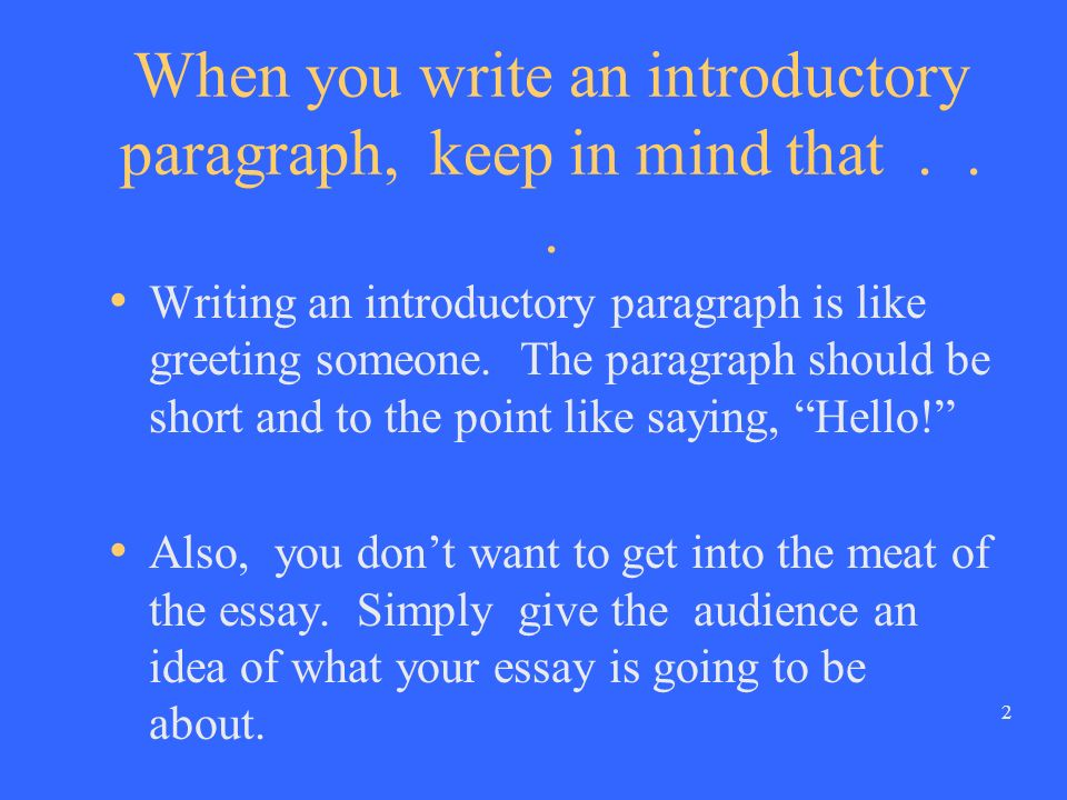 1 How to write an Introductory paragraph