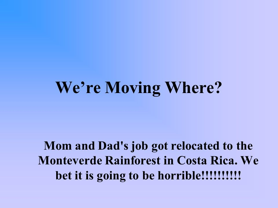 Were Moving Where.