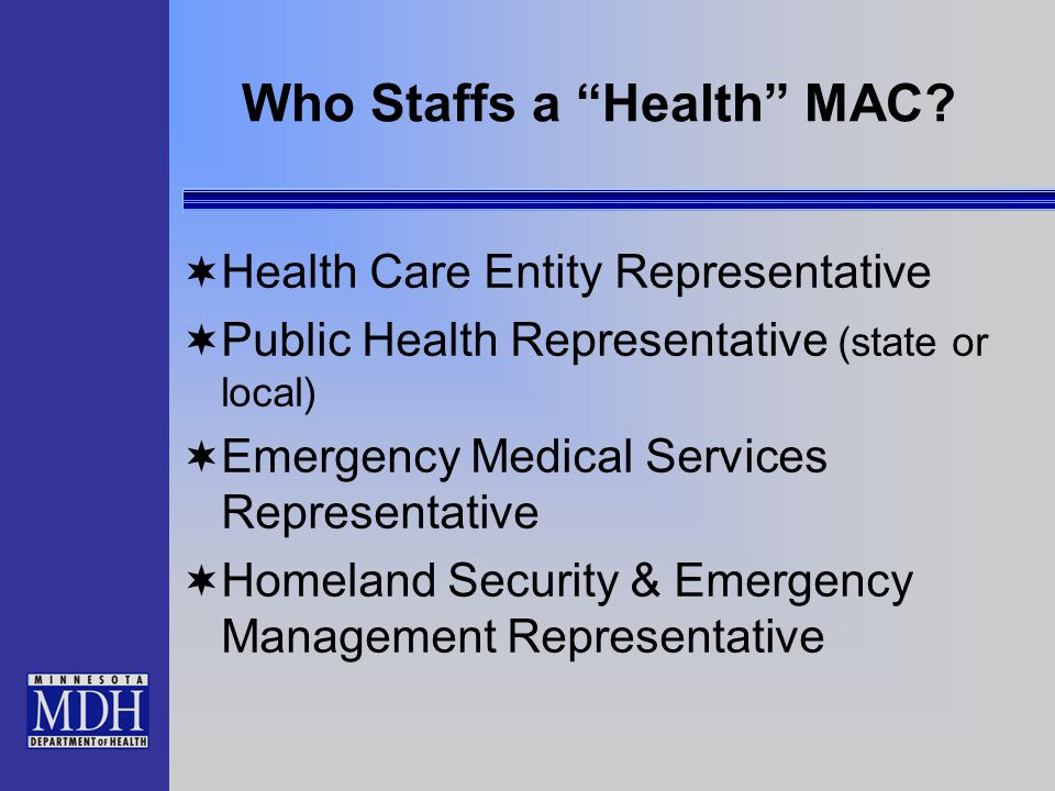Who Staffs a Health MAC.