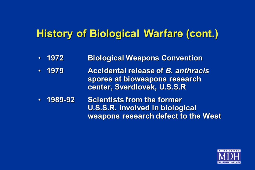 1972Biological Weapons Convention1972Biological Weapons Convention 1979Accidental release of B. anthracis spores at bioweapons research center, Sverdl