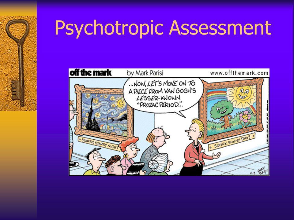 Psychotropic Assessment