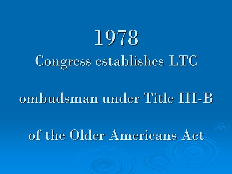 1989 LTC Ombudsman program expands to consumers of home care services