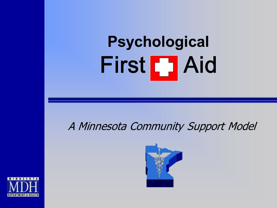 Psychological First Aid A Minnesota Community Support Model