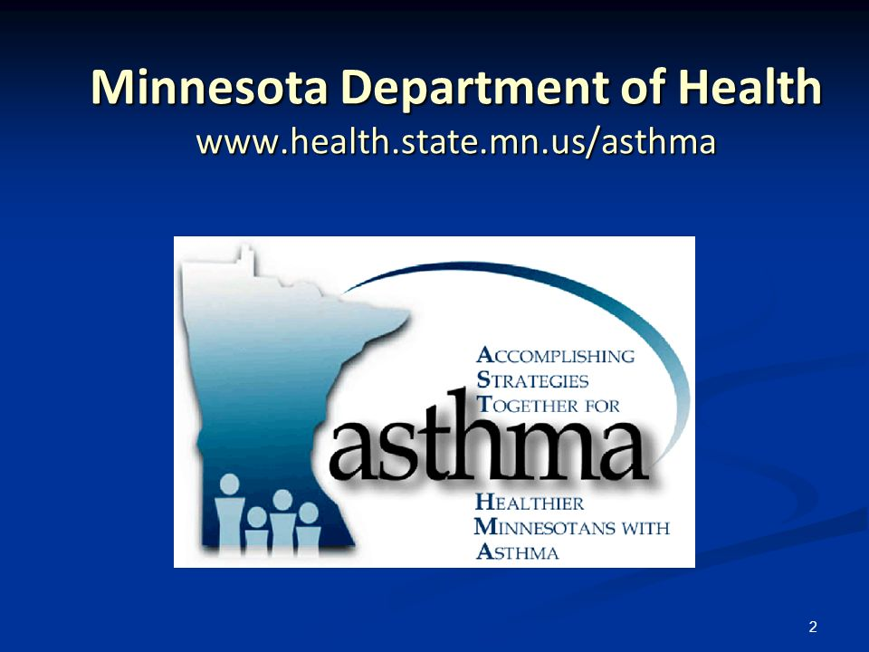2 Minnesota Department of Health www.health.state.mn.us/asthma