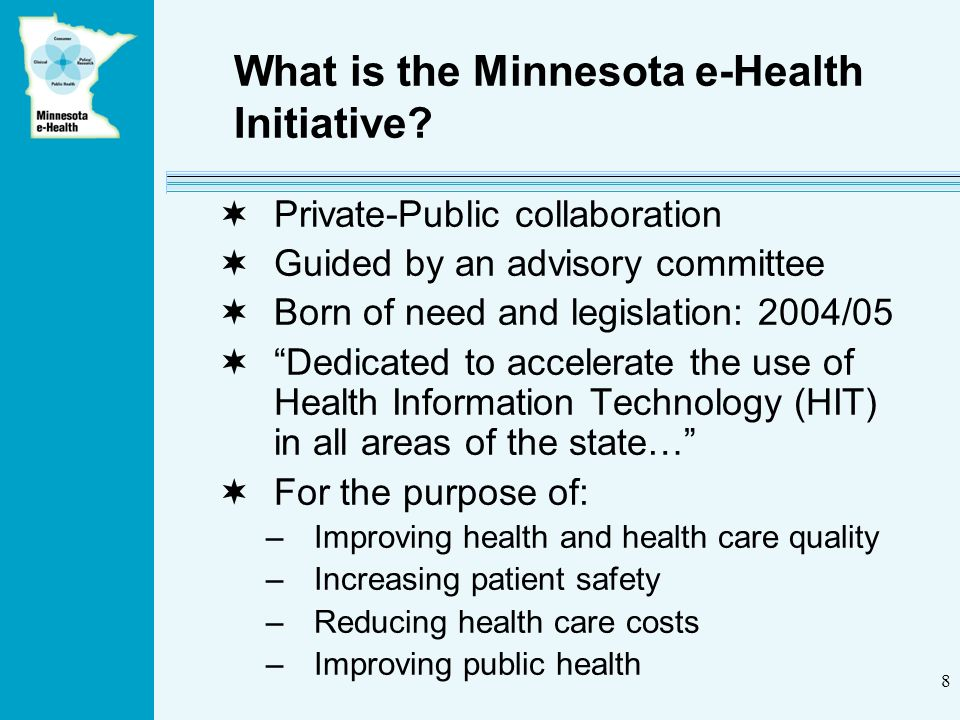 8 What is the Minnesota e-Health Initiative.