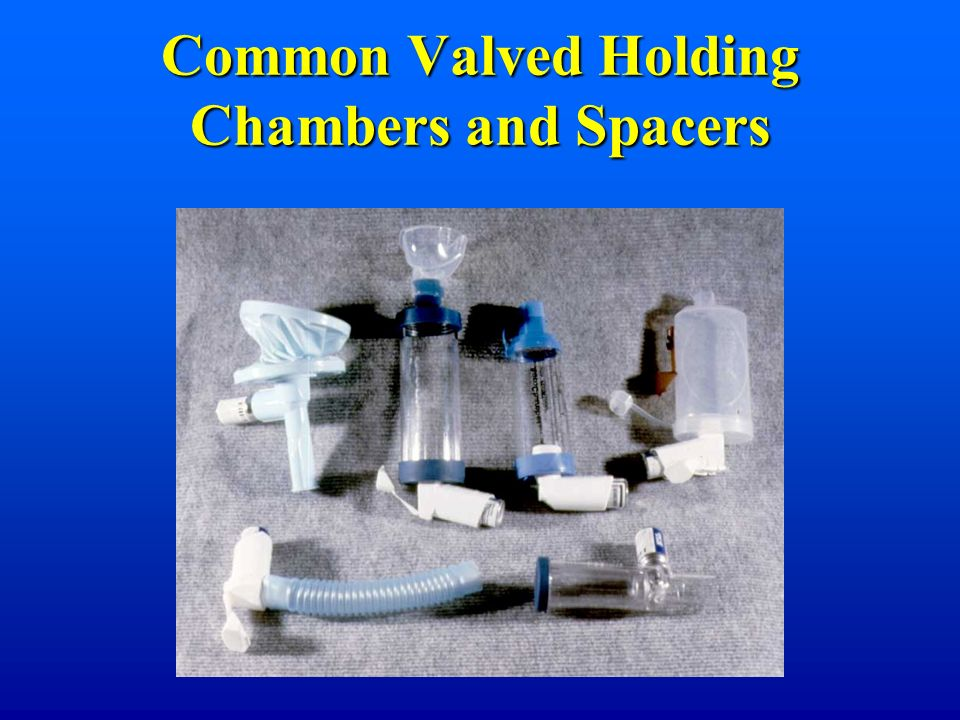 Common Valved Holding Chambers and Spacers