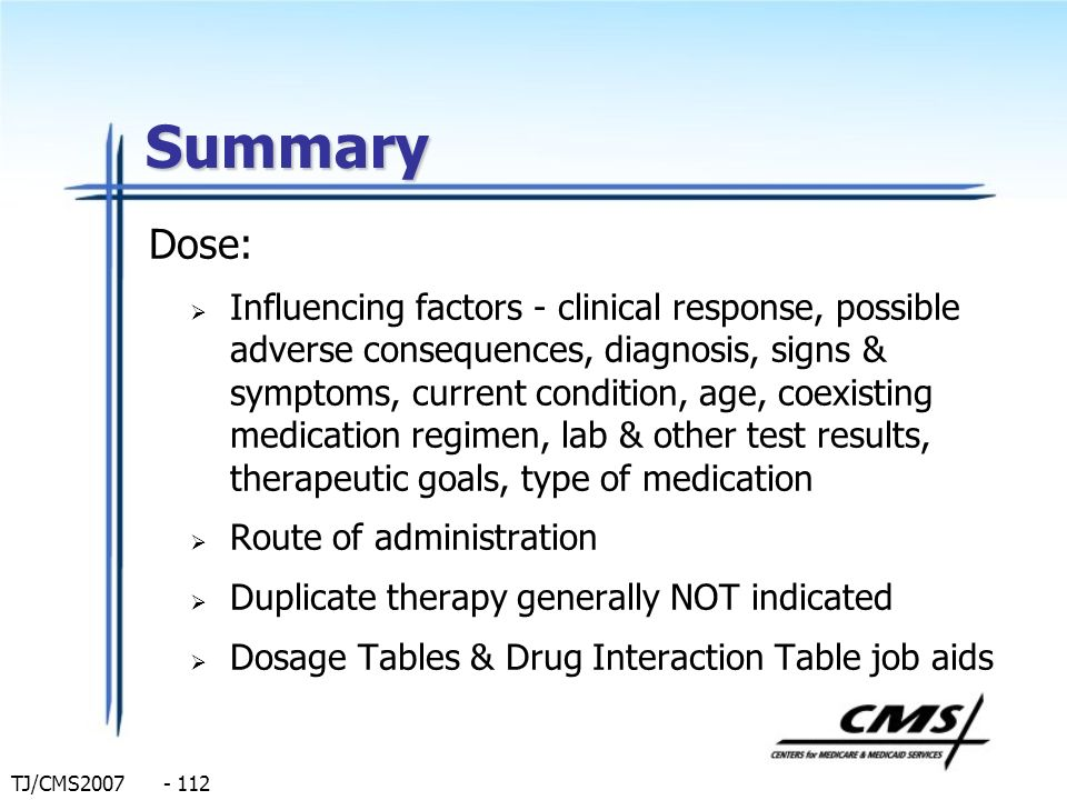 TJ/CMS2007 - 112 Summary Dose: Influencing factors - clinical response, possible adverse consequences, diagnosis, signs & symptoms, current condition,