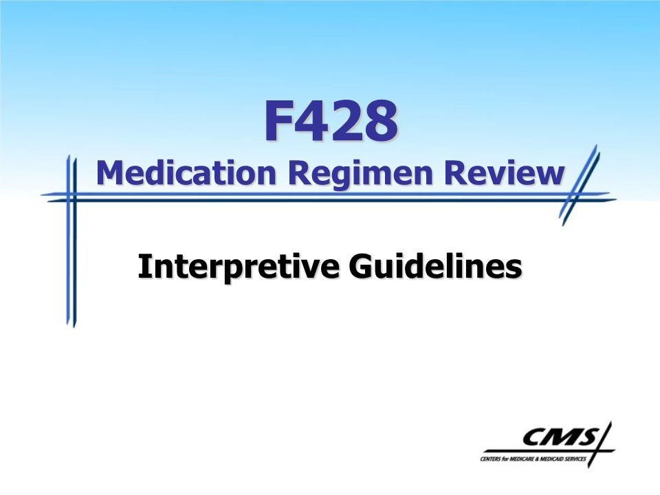 F428 Medication Regimen Review Interpretive Guidelines