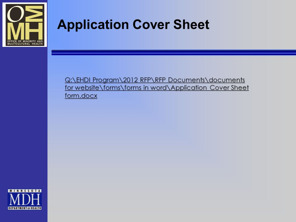 Q:\EHDI Program\2012 RFP\RFP Documents\documents for website\forms\forms in word\Application Cover Sheet form.docx Q:\EHDI Program\2012 RFP\RFP Documents\documents for website\forms\forms in word\Application Cover Sheet form.docx Application Cover Sheet