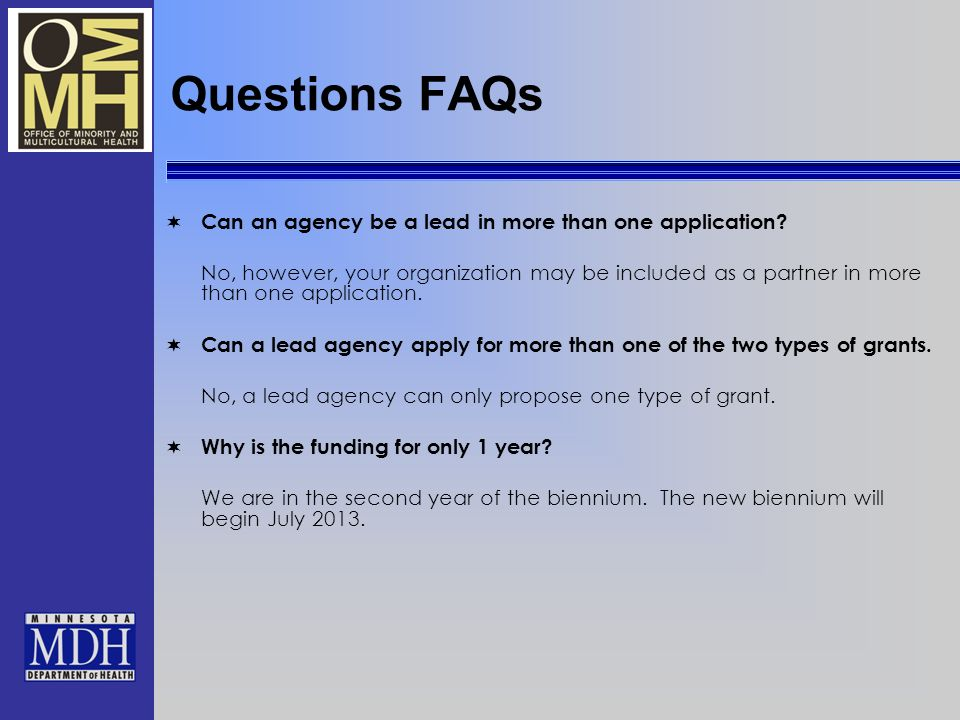 Questions FAQs Can an agency be a lead in more than one application.