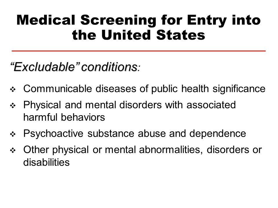 Excludableconditions Excludable conditions : Communicable diseases of public health significance Physical and mental disorders with associated harmful