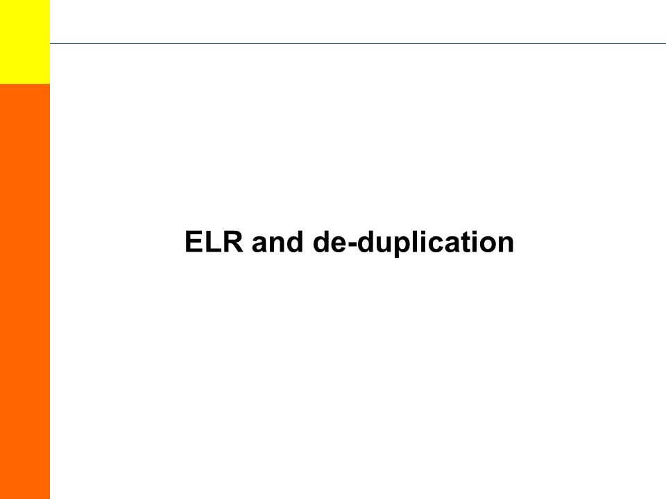 ELR and de-duplication