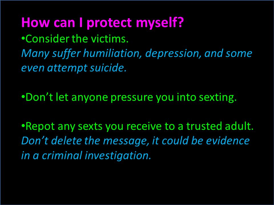 How can I protect myself. Consider the victims.