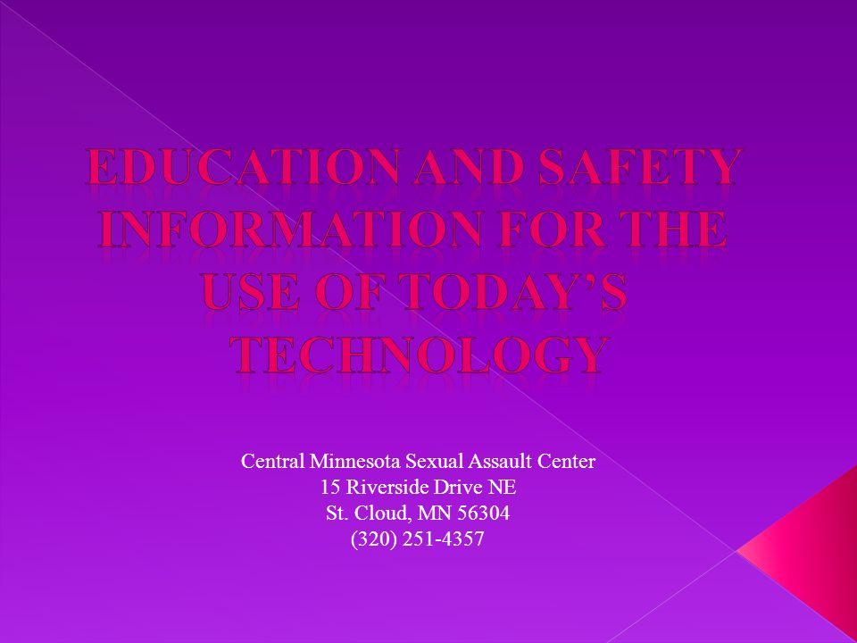 Central Minnesota Sexual Assault Center 15 Riverside Drive NE St. Cloud, MN 56304 (320) 251-4357
