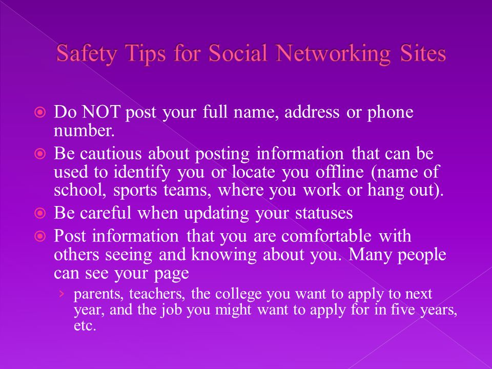 Do NOT post your full name, address or phone number.