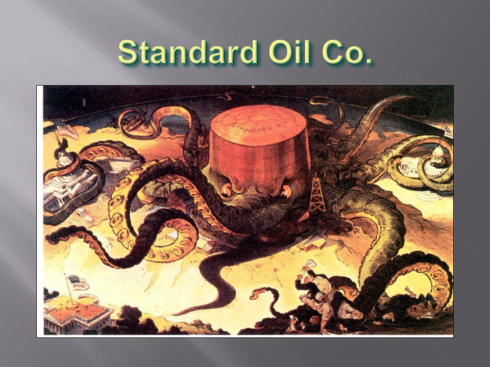 John D. Rockefeller $ Standard Oil Co. $ Eventually owned all oil companies in US. $ Horizontal consolidation $ 40 companies $ Standard Oil Co. $ Even