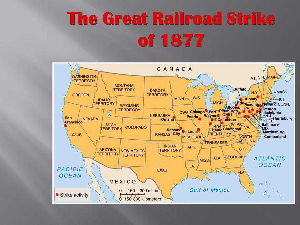 Labor Unrest: 1870-1900