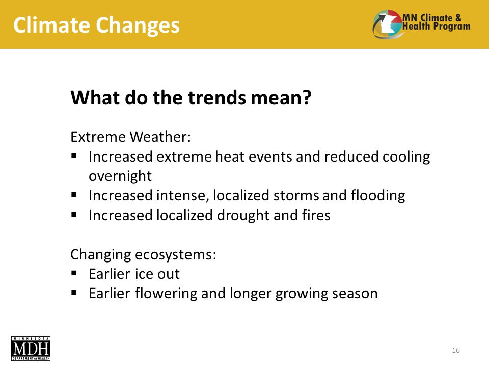 Climate Changes What do the trends mean.