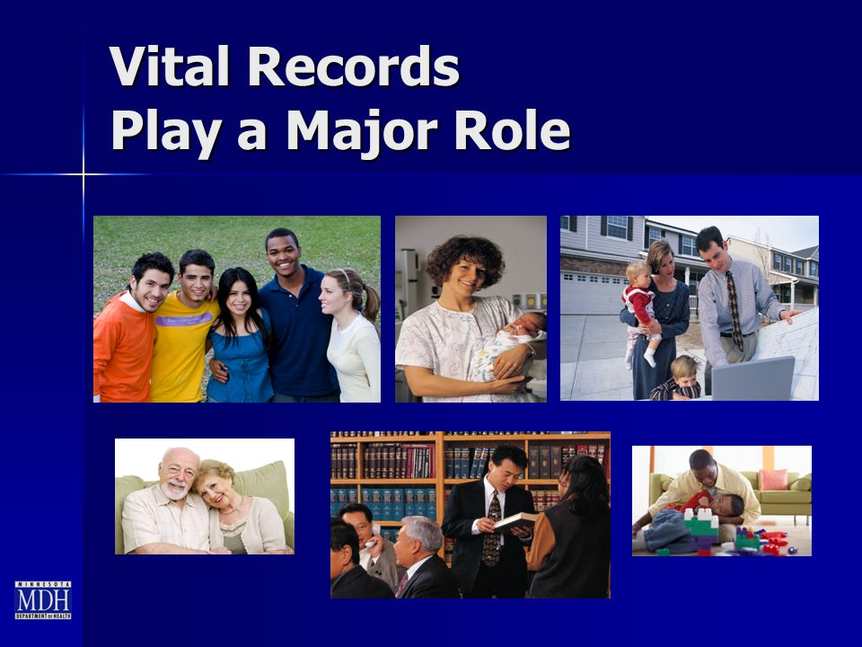 Vital Records Play a Major Role