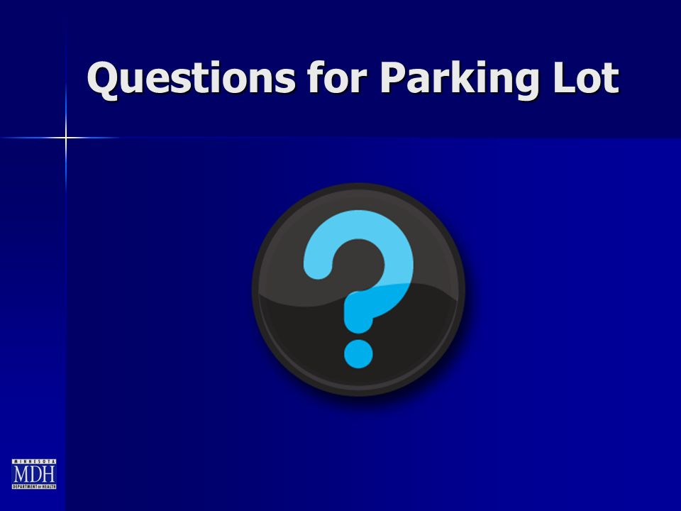 Questions for Parking Lot