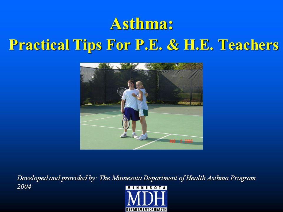 Asthma: Practical Tips For P.E. & H.E.