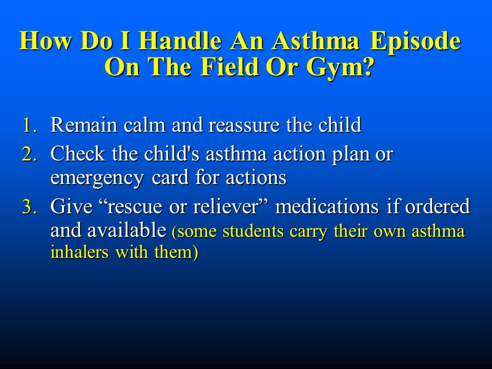How Do I Handle An Asthma Episode On The Field Or Gym.