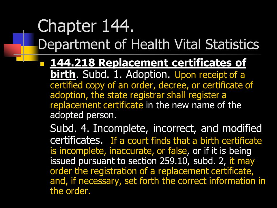 Chapter 144. Department of Health Vital Statistics 144.218 Replacement certificates of birth.